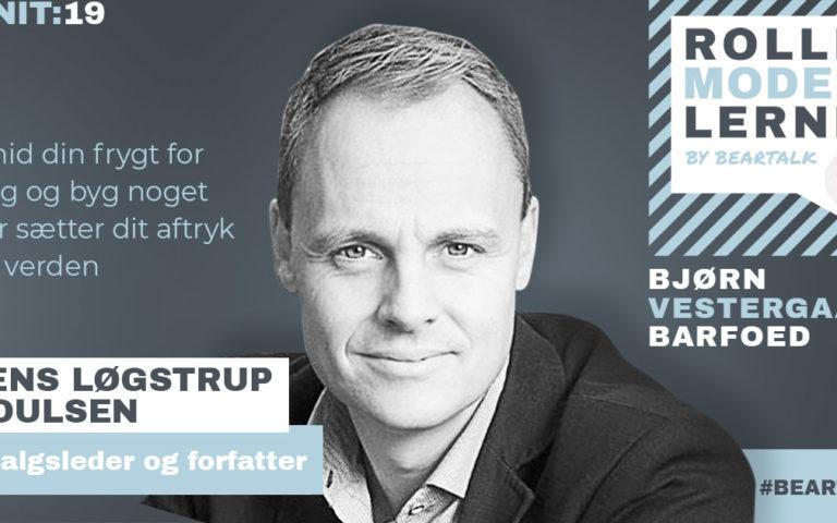 #19 Jens Løgstrup Poulsen – Smid din frygt for salg og byg noget der sætter dit aftryk på verden