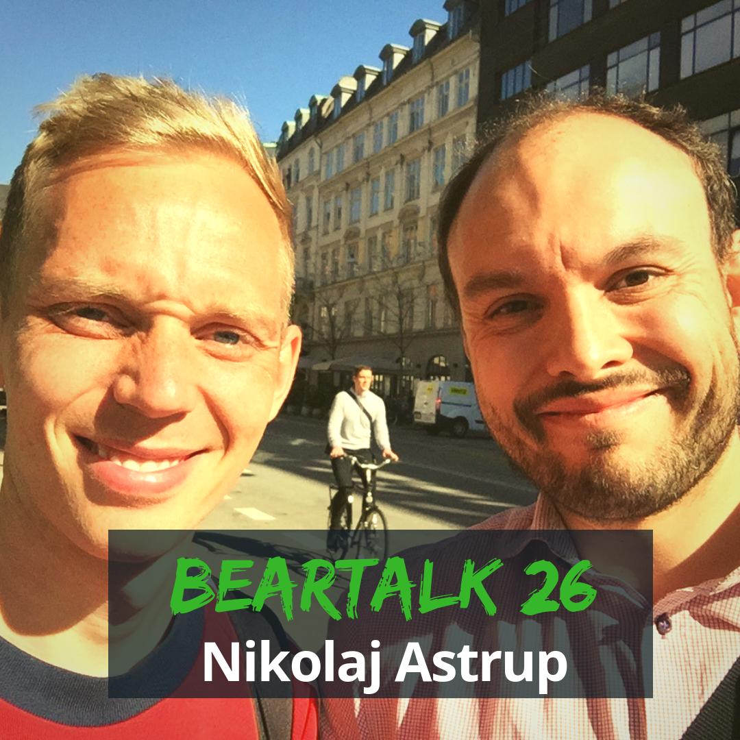 Beartalk Episode 26 - Nicolaj Astrup