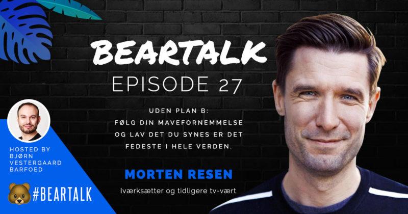 Episode 27- Interview Morten Resen Beartalk Podcast