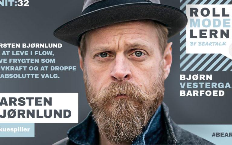 #32 Carsten Bjørnlund: om at leve i flow, have frygten som drivkraft og at droppe de absolutte valg.